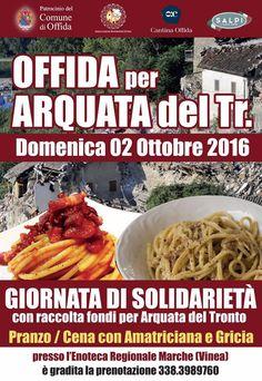 OFFIDA – Domenica 2 ottobre 2016, presso l'Enoteca Regionale delle Marche in Via Garibaldi, si terrà una giornata di solidarietà con raccolta di fondi da destinare alla comunità di Arqu…