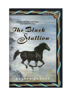 I had this in a lovely collection of hard bound animal stories, red and gray covers.  Bambi, Rascal, Black Stallion, Lad, a dog...etc.  Can't remember all of them...The Black Stallion: Walter Farley: 9780679813439: Amazon.com: Books