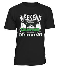 "# Weekend Forecast Camping with a chance of Drinking T-Shirt . Special Offer, not available in shops Comes in a variety of styles and colours Buy yours now before it is too late! Secured payment via Visa / Mastercard / Amex / PayPal How to place an order Choose the model from the drop-down menu Click on ""Buy it now"" Choose the size and the quantity Add your delivery address and bank details And that's it! Tags: Weekend Forecast Camping"
