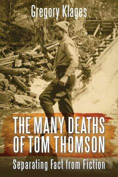 Gregory Klages, The Many Deaths of Tom Thomson: Separating Fact from Fiction. (Dundurn Press, 2016).