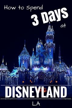 How to spend 3 days in Disneyland Los Angeles. Family Travel made easy in LA, USA. #Disney