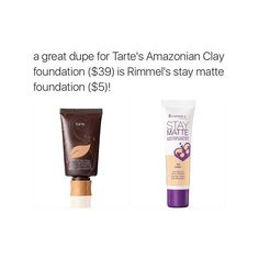 Rimmel stay matte foundation has the same consistency as the Tarte foundation! both are awesome with the exception that the rimmel one is a little more pink but otherwise it is good if you moisturize your face enough