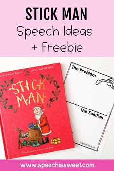 Stick Man by Julia Donaldson is a great book for Christmas themed speech therapy! This freebie focuses on problem/solution! You can use this book to address a variety of speech-language therapy goals such as /s/ blends, inferencing, sequencing, problem solving, and more! | Speech is Sweet