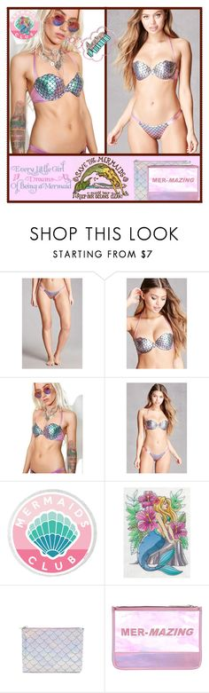 """Mermaid Metallic Swimwear"" by yours-styling-best-friend ❤ liked on Polyvore featuring WALL, Forever 21, Margarita Mermaid and Accessorize"