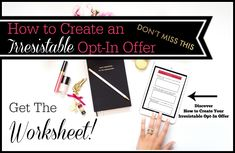 How to Create an Irresistible Opt-In Offer