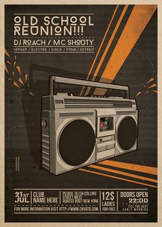 Old School Reunion : Boombox Illustration V1 An easy to edit Flyer Template, designed for any of your upcoming nostalgic events. Suitable for mostly all Genres of music events such as Disco, Electronic, Hip Hop, House, Techno, Electro, Kitsch and more.Boom Box for ever!