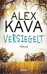 Rezension: Versiegelt - Alex Kava - Thriller, Krimi, Psychothriller