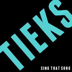 Tieks ft. Celeste - Sing That Song (Remixes EP)