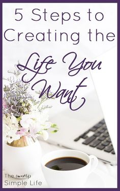 5 Steps to Creating the Life You Want | Inspiration and motivation on how to change your life for the better. Really great ideas on how to change careers. Their story is awesome! Goal setting, education, and making it happen. Making my plan now!!!