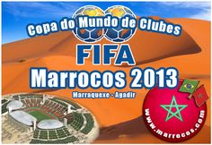 Copa do Mundo de Clubes FIFA 2013 no Marrocos.