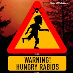 Blood of Eden - Hungry Rabids Sign
