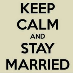"""#tbt From 2 wks Ago! :-) """"Keep Calm & Stay Married"""" Marriage was GOD'S idea!! Everybody always needs PRAYER! Email us & we'll ADD you to our DAILY MARRIAGE PRAYERS! Hope, Encouragement & MARRIAGE MOTIVATIONS in Your INBOX Daily! ==> info@themarriageconcierge.com #MarriageMatters"""