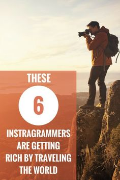 These 6 Instragrammers Are Getting Rich by Traveling the World | How To Travel & Make Money | Instagram Tips | Top Travel Influencers | Awesome Travel Photography