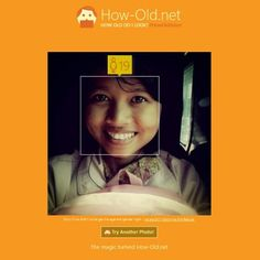 try this app and see how old are you~ just for fun..