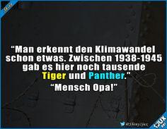 Opa und sein spezieller Humor. #schwarzerHumor #nurSpaß #lustig #Witz #Witze #Krieg