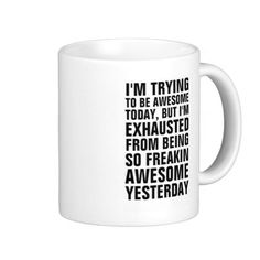 Coffee Cup Mug Travel 11 15 oz Freaking Awesome Pilot Trying Exhausted