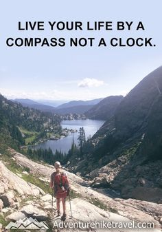 """""""Live your life by a compass not a clock"""" #hiking #quotes #adventurequotes #inspirationalquotes #hike #hikingquotes Hiking Quotes, Travel Quotes, Franklin Falls, Winter Hiking, Get Outdoors, Never Stop Exploring, Adventure Quotes, Round Trip, Mountain Landscape"""