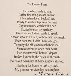 The Pioneer Poem... I wrote this for a friend who was starting to pioneer for the first time ~ Heather Ochoa