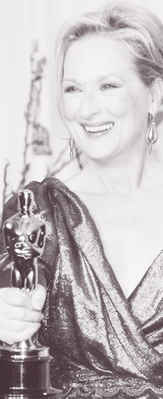 One of the best actresses in the world, for sure! Gorgeous Maryl Streep!