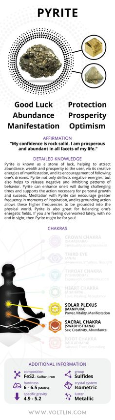 Description Pyrite is known as a stone of luck, helping to attract abundance, wealth, and prosperity to the user, via its creative energies of manifestation. It can enhance one's will during challengi