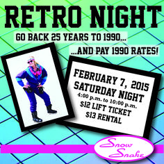 February 7th will be Retro Night! Enjoy 1990 ticket & rental rates in your best retro gear. snowsnake.net/news.php?nID=241