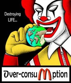 MCDONALD'S = DESTROYING LIFE