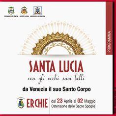 Santuario Santa Lucia Erchie : Santa Lucia... da Venezia il suo Santo Corpo... il...