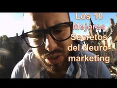 Los 10 Secretos del Neuromarketing - YouTube