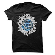 (New Tshirt Deals) Earth Day Everyday Save The Earth Together [Tshirt Sunfrog] Hoodies, Funny Tee Shirts