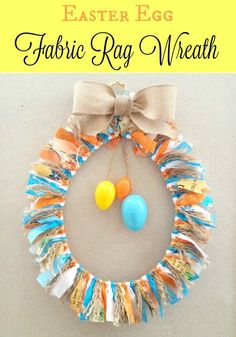 Easter Egg Fabric Rag Wreath tutorial. Use up your fabric stash, twine, and a wire hanger from the dry cleaners to create this fun spring Easter wreath.