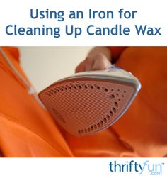 This is a guide about using an iron for cleaning up candle wax. Your iron is the perfect tool to use to clean up candle wax drips and spills.