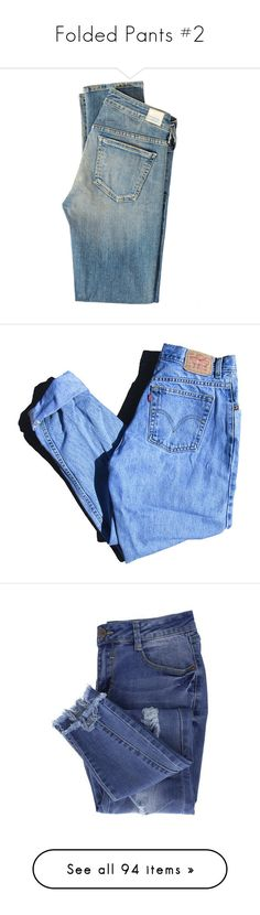 """""""Folded Pants #2"""" by banana-lee ❤ liked on Polyvore featuring jeans, pants, miramar, low rise jeans, ripped blue jeans, blue skinny jeans, blue ripped skinny jeans, super distressed skinny jeans, bottoms and trousers"""
