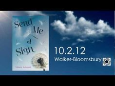 Book Trailer for Send Me A Sign by Tiffany Schmidt