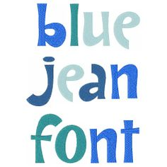 Blue Jean Font embroidery font from embroidery designs.com