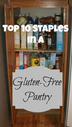 Top 10 Gluten-free Pantry Staples -- take the guesswork out of going gluten-free.