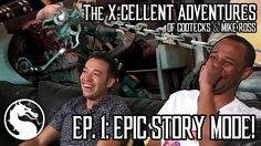 EPIC STORY MODE! The X-cellent Adventures of Gootecks & Mike Ross Ep. 1! (Mortal Kombat X Gameplay)