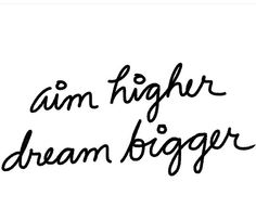 Aim higher, dream bigger // ★ I need motivations Selfie Quotes, Bio Quotes, Cute Quotes, Words Quotes, Wise Words, Motivational Quotes, Inspirational Quotes, Sayings, Qoutes