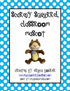 Erica Bohrer's First Grade: Scardey Squirrel and Skippyjon Jones Classroom Mascots and Classroom Mascot Linky Party!