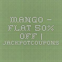 Mango – Flat 50% off | Jackpotcoupons