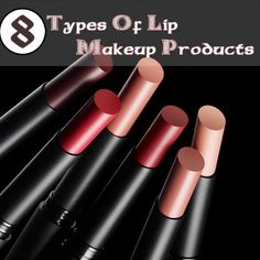 8 Types Of Lip Makeup Products