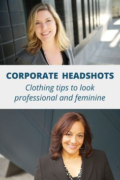what to wear for your corporate headshot professional women Corporate Style, Corporate Headshots, Professional Women, What To Wear, That Look, Feminine, Tips, Photos, Photography