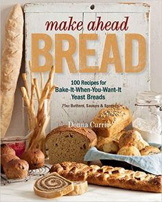 Two Steps to Breaking Bread. Make Ahead Bread de-mystifies the bread-baking process with simple recipes and easy-to-follow steps for fresh-from-the-oven bread.