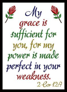 Machine Embroidery Bible Verse - My grace is sufficient in 2 sizes Bible Verses Quotes, Bible Scriptures, Healing Scriptures, Jesus Is Lord, Lord Lord, Favorite Bible Verses, Praise The Lords, Religious Quotes, Spiritual Inspiration