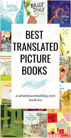 Best children's books in translation. These translated books are a delight and introduce children to new and different narrative and literary styles and sensibilities.