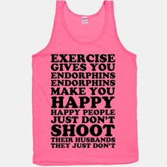 #legallyblonde Exercise Gives You Endorphins