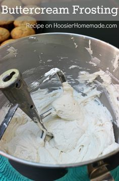 Buttercream Frosting Recipe ~ Creamy and thick, not too sweet and perfect for cakes, piping onto cupcakes or any dessert.