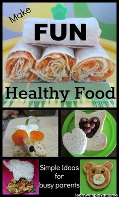 Make FUN Healthy Food for Kids. Simple ideas that are quick and easy for busy parents.