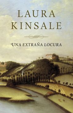 Buy Una extraña locura by Laura Kinsale and Read this Book on Kobo's Free Apps. Discover Kobo's Vast Collection of Ebooks and Audiobooks Today - Over 4 Million Titles! I Love Books, Good Books, Books To Read, My Books, This Book, I Love Reading, Book Title, Book Club Books, Audiobooks