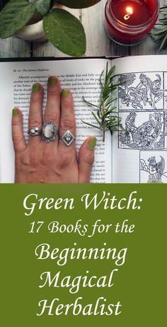 Hedge Witch: 10 Books for the Beginning Magical Herbalist #greenwitchcraft Green Witch: 17 Books for the Beginning Magical Herbalist - Moody Moons