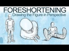 How to Draw The Figure in Perspective - Foreshortening - YouTube